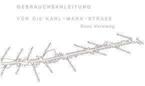 Gebrauchsanleitung Karl-Marx-Straße_Roos Versteeg