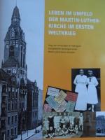 titelseite leben im umfeld der martin-luther-kirche im ersten weltkrieg_berlin-neukölln