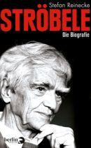 cover stroebele - die biografie_stefan reinecke_berlin verlag