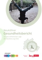 neukoellner gesundheitsbericht 2016_bezirksamt neukoelln